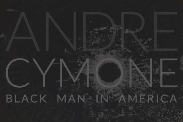 Andre Cymone Black Man In America