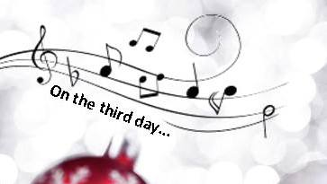 """ON THE THIRD DAY OF CHRISTMAS"""