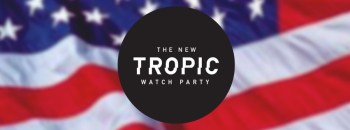 NewTropic_WatchParty