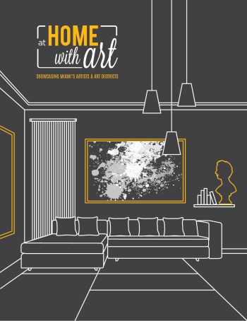 At Home with Art - Spotlight on Miami's Art Districts at the Miami Home Design And Remodeling Show on home craft, home decorating shows, home makeover shows,
