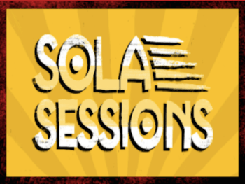 Sola-Sessions