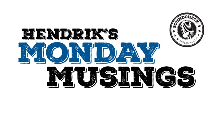 Hendrik's Monday Musings