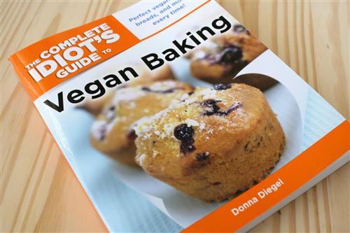 The Complete Idiots Guide to Vegan Baking by Donna Diegel