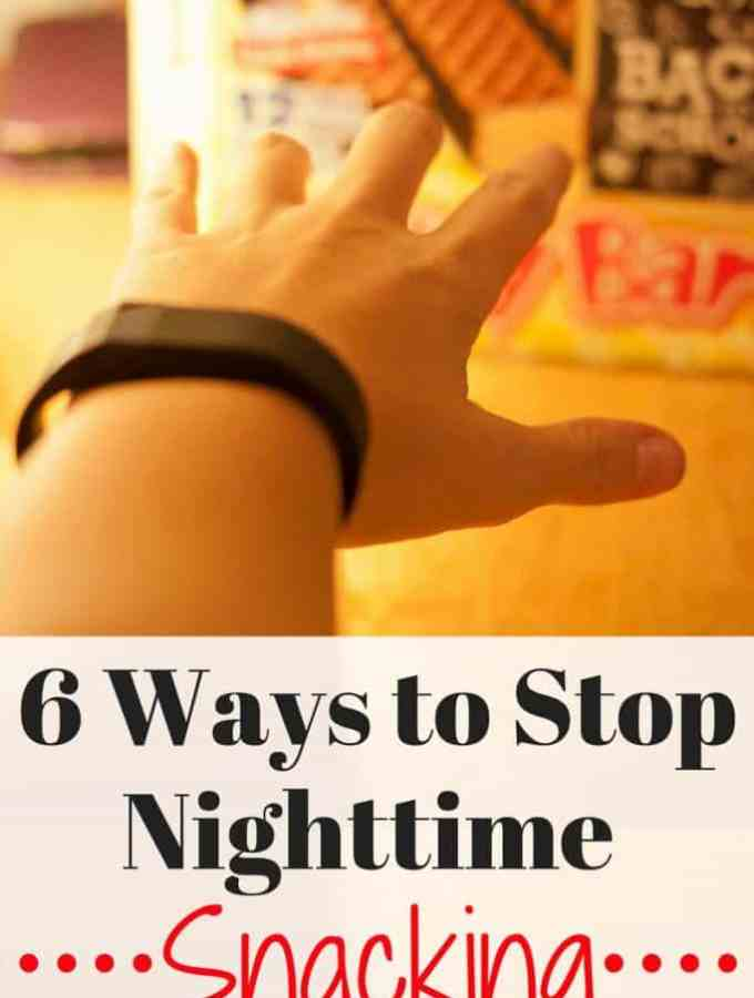 6 Ways to Stop Nighttime Snacking : So Very Blessed
