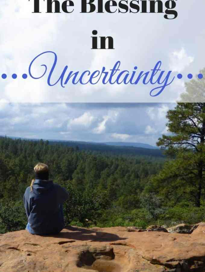 The Blessing In Uncertainty : So Very Blessed
