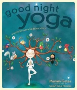 Good Night Yoga. Favorite bedtime stories for children with autism. Featured by Special Learning House.