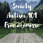 Free Autism 101 e-course from the Autism Society