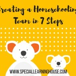 Creating a homeschooling team in 7 steps
