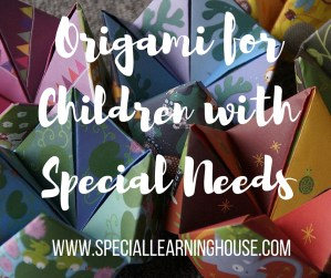 Origami for Children with Special Needs