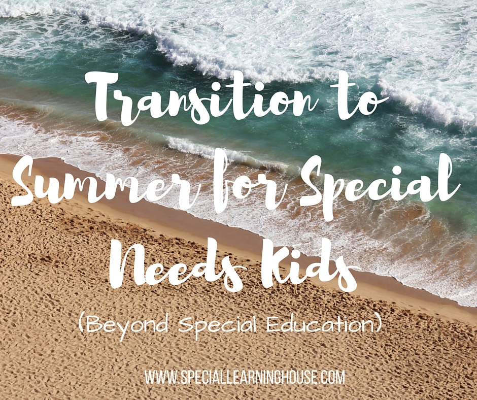 Transition to Summer for Special Needs Children