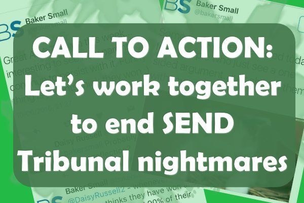 CALL TO ACTION: Let's work together to stop SEND Tribunal nightmares