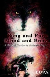 Fang and Fur, Blood and Bone, by Lupa
