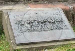 Kirkwall Ba' game plaque