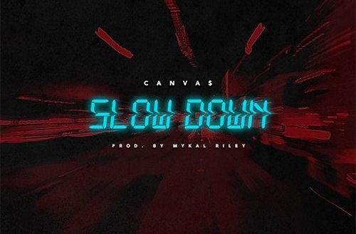 Canva$ – Slow Down