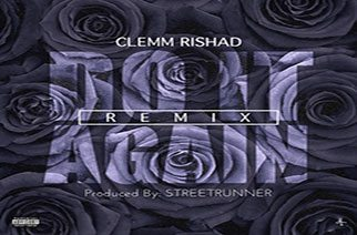 Clemm Rishad – Do It Again Remix