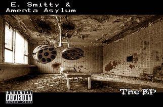 E. Smitty & Amenta Asylum – The EP