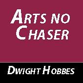 Arts no chaser