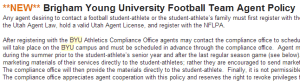 Brigham Young University's Revised Agent Policy mimics a new wave of university policies meant to restrict communications between players and agents.