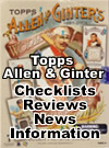 Topps Allen and Ginter Checklists Reviews