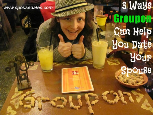 Three Ways Groupon Can Help You Date Your Spouse