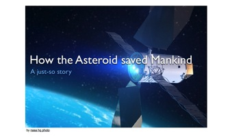 How the asteroid saved mankind