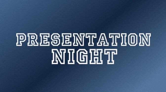 Presenation night