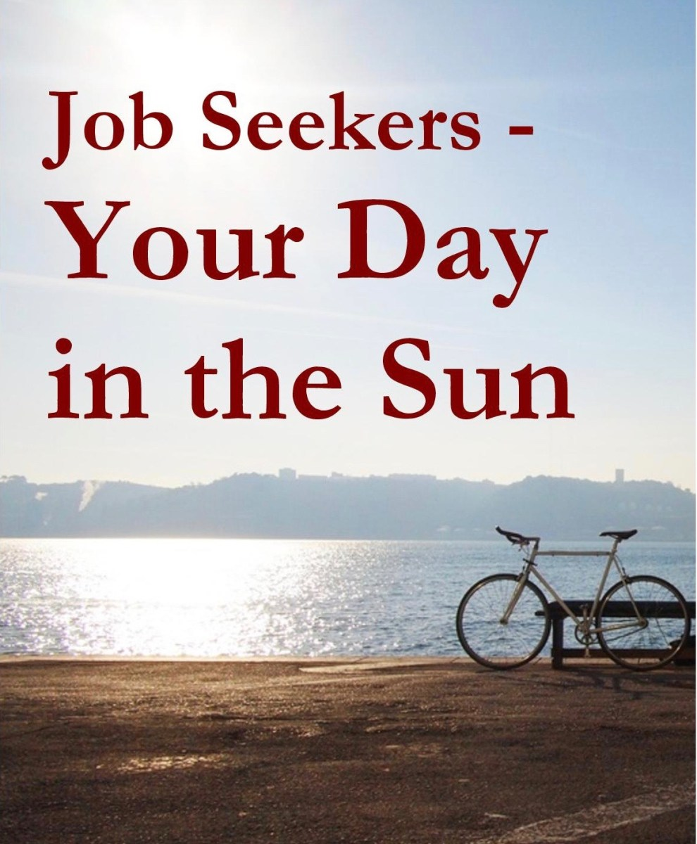 Job Seekers - Your Day in the Sun