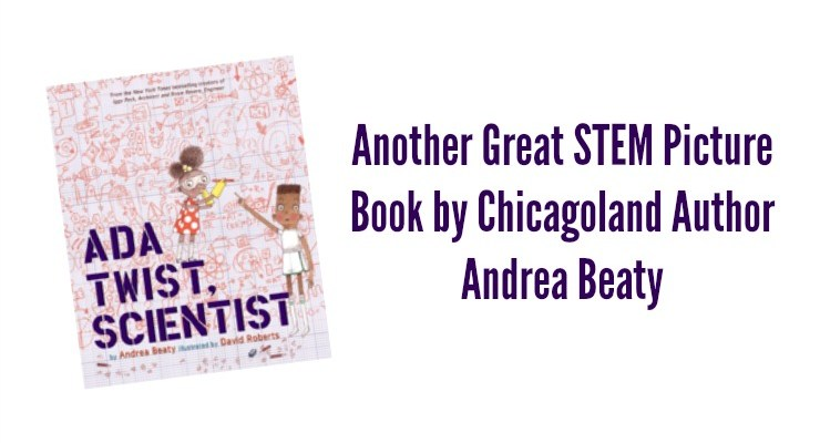 Why You Should Buy Chicagoland Author Andrea Beaty's Latest STEM Picture Book