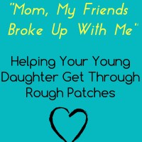 Mom, My Friends Broke Up With Me