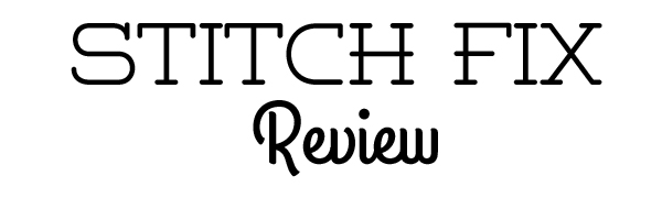 Stitch Fix Review // stephanie howell #stitchfix