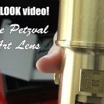 A quick 1st look video on the Petzval Art Lens!