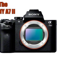 The new Sony A7II! 5-Axis IS, Faster AF and more!