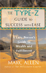 Type Z Guide to Success with Ease