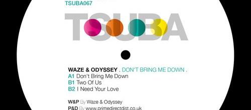 Waze & Odyssey – Don't bring me down
