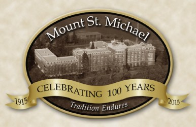 Centennial of Mount St. Michael 1915-2015