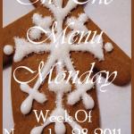 ON THE MENU MONDAY~ WEEK OF NOVEMBER 29, 2011