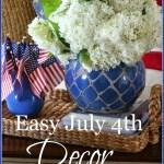 EASY JULY 4TH DECOR