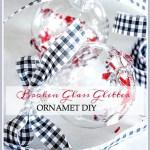 BROKEN GLASS GLITTER ORNAMENTS