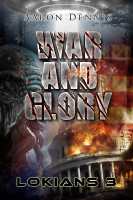 War and Glory, Lokians 3 by Aaron Dennis