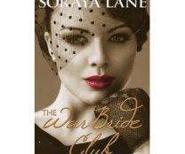 The War Bride Club by Soraya Lane