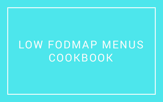 Low Fodmap Menus