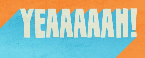 yeaaaaaaaaaaaaaaa