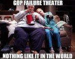 GOP Failure Theatre