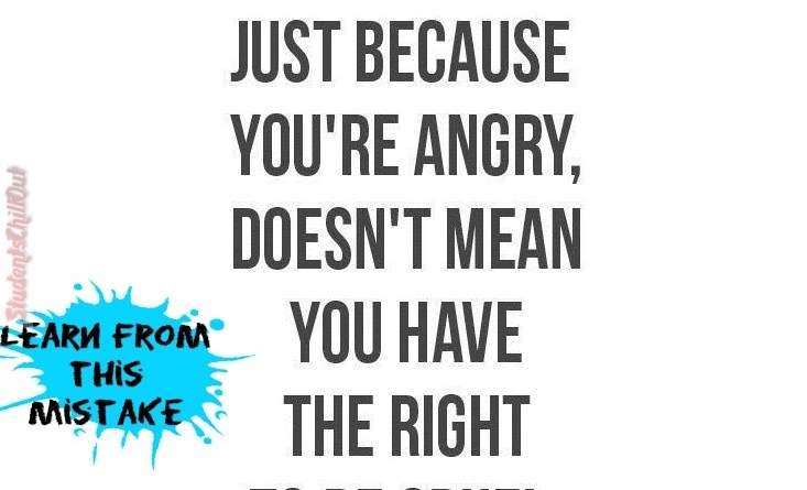 Just-because-youre-angry-quote