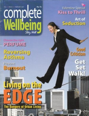 Subodh Gupta Article in Complete Well Being Magazine Feb 07