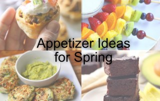 Appetizer Ideas for Spring