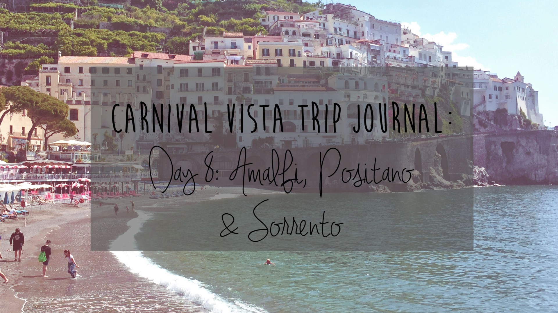 Carnival Vista Review: Day 8 – Naples