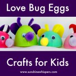 Love Bug Eggs Crafts for Kids
