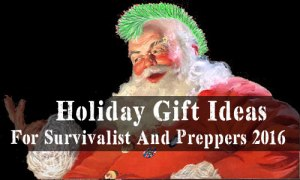 Holiday Gift Ideas For Survivalist And Preppers 2016