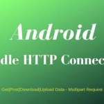 Android HTTP Client: GET, POST, Download, Upload, Multipart Request